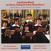 Play & Download Sacred Music At The Vienna Court Chapel by Rene Clemencic | Napster