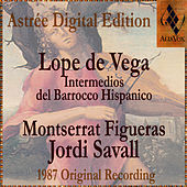 Play & Download Lope De Vega: Intermedios Del Barrocco Hispanico by Jordi Savall | Napster