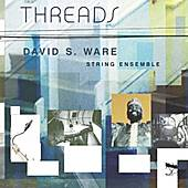 Play & Download Threads by David S. Ware | Napster