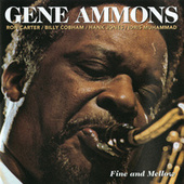 Play & Download Fine And Mellow by Gene Ammons | Napster