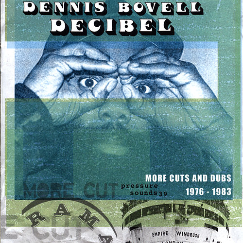 Play & Download Decibel 1976-1983 by Dennis Bovell | Napster