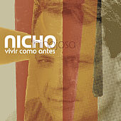 Play & Download Vivir Como Antes by Nicho Hinojosa | Napster