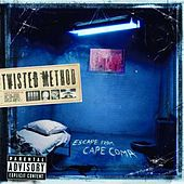 Play & Download Escape From Cape Coma by Twisted Method | Napster