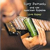 Play & Download Live Gypsy by Tony Furtado | Napster