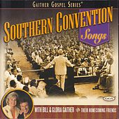 Play & Download Southern Convention Songs by Bill & Gloria Gaither | Napster