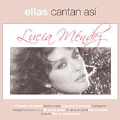 Play & Download Ellas Cantan Asi by Lucia Mendez | Napster