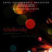 Play & Download Tchaikovsky: Piano Concerto No. 1, Eight Pieces from The Seasons by Ronan O'Hora (piano) | Napster
