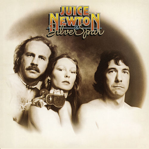 Juice Newton & Silver Spur by Various Artists
