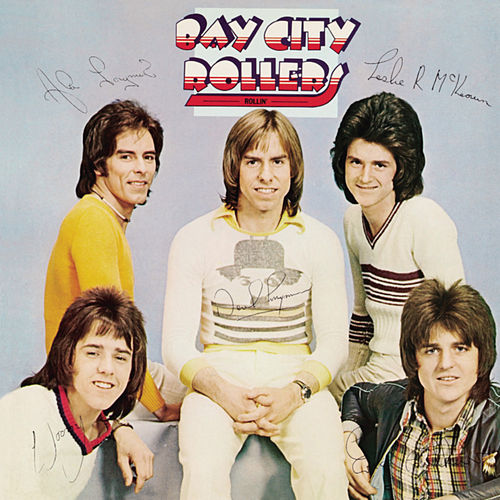 Play & Download Rollin' by Bay City Rollers | Napster