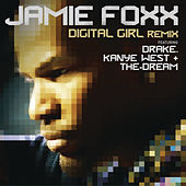 Play & Download Digital Girl Remix by Jamie Foxx | Napster