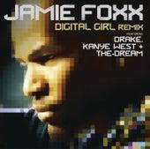 Digital Girl Remix by Jamie Foxx