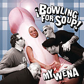 Play & Download My Wena EP by Bowling For Soup | Napster