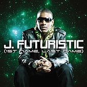 1st Name, Last Name by J-Futuristic