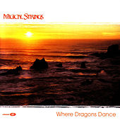 Play & Download Where Dragons Dance by Magical Strings (Philip & Pam Boulding) | Napster