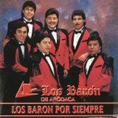 Los Baron Por Siempre by Los Baron De Apodaca