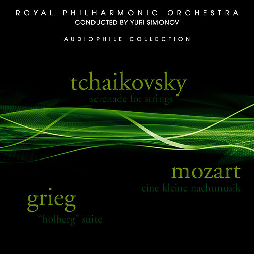 Play & Download Tchaikovsky: Serenade for Strings - Grieg: Holberg Suite - Mozart: Eine kleine Nachtmusik by Royal Philharmonic Orchestra | Napster