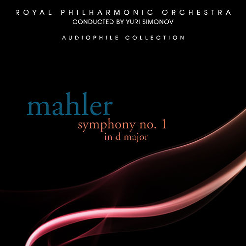 Play & Download Mahler: Symphony No. 1 in D Major by Royal Philharmonic Orchestra | Napster