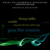Great Film Westerns by Royal Philharmonic Orchestra