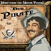 Play & Download The Pirate: Original Motion Picture Soundtrack by Judy Garland | Napster