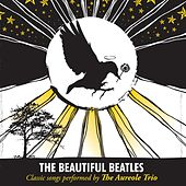 Play & Download The Beautiful Beatles by Aureole Trio | Napster