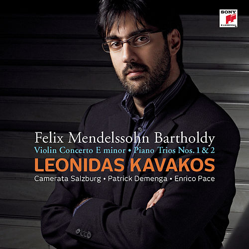 Play & Download Mendelssohn-Bartholdy: Concerto for Violin & Orchestra op. 64/Piano Trio No. 1 & 2 by Leonidas Kavakos | Napster