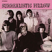 Play & Download Surrealistic Pillow by Jefferson Airplane | Napster