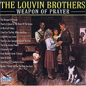 Play & Download Weapon of Prayer by The Louvin Brothers | Napster