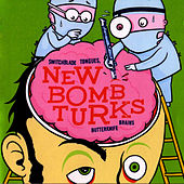 Switchblade Tongues & Butterknife Brains by New Bomb Turks