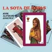 Play & Download La Sota De Copas by Jose Alfredo Jimenez | Napster