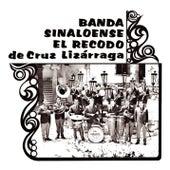 Play & Download Banda Sinaloense el Recodo de Cruz Lizarraga, Vol. 1 by Banda El Recodo | Napster