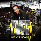 Play & Download Tuff Love Mixtape Vol.1 by Foxx A Millyone | Napster