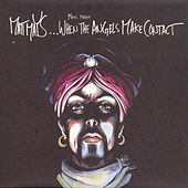 Play & Download When The Angels Make Contact by Matt Mays | Napster