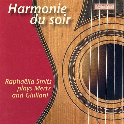 Play & Download Guitar Recital: Smits, Raphaella - MERTZ, J.K. / GIULIANI, M. by Raphaella Smits | Napster