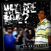 Play & Download Who Are We? - EP by Da Messenger | Napster