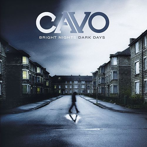 Play & Download Bright Nights Dark Days by Cavo | Napster