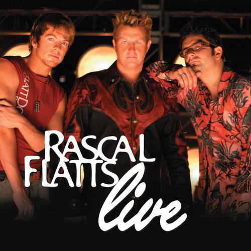 Play & Download Live by Rascal Flatts | Napster