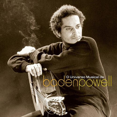 Play & Download O Universo Musical De Baden Powell by Baden Powell | Napster