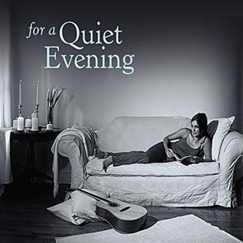 Play & Download For a Quiet Evening by Various Artists | Napster