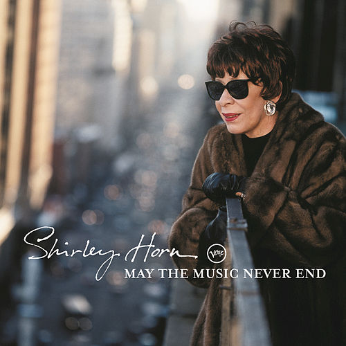 Play & Download May The Music Never End by Shirley Horn | Napster