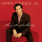 Harry For The Holidays by Harry Connick, Jr.