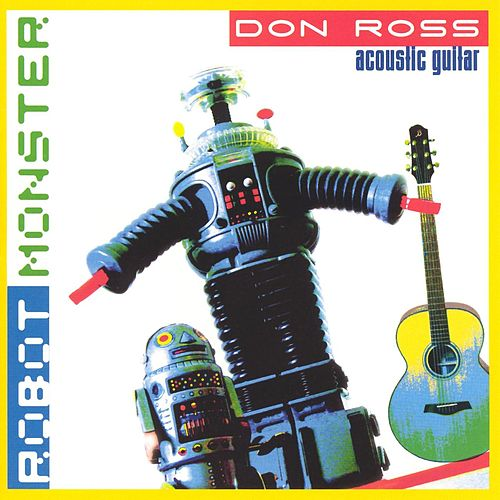 Robot Monster by Don Ross