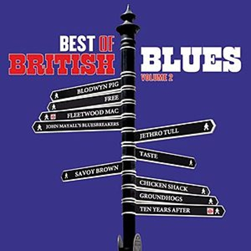 Play & Download Best Of British Blues Volume 2 by Various Artists | Napster