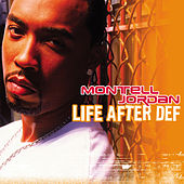 Life After Def by Montell Jordan