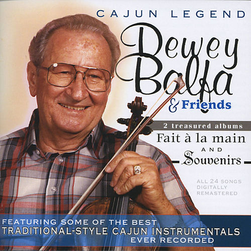 Cajun Legend by Dewey Balfa
