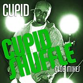 Play & Download Cupid Shuffle [Club Mixes] by Cupid | Napster
