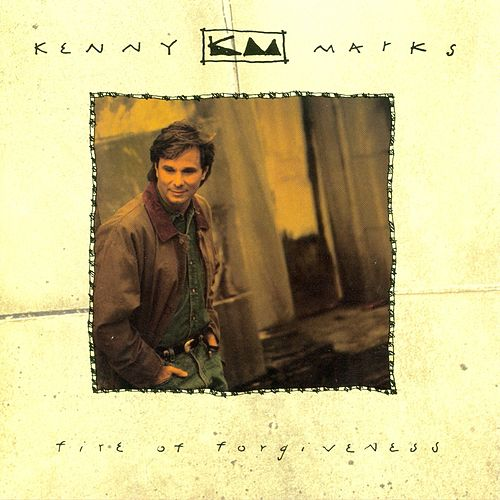 Fire Of Forgiveness by Kenny Marks