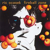 Play & Download Fireball Zone by Ric Ocasek | Napster