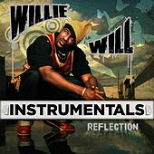 Play & Download Reflection (Instrumentals) by Willie Will | Napster
