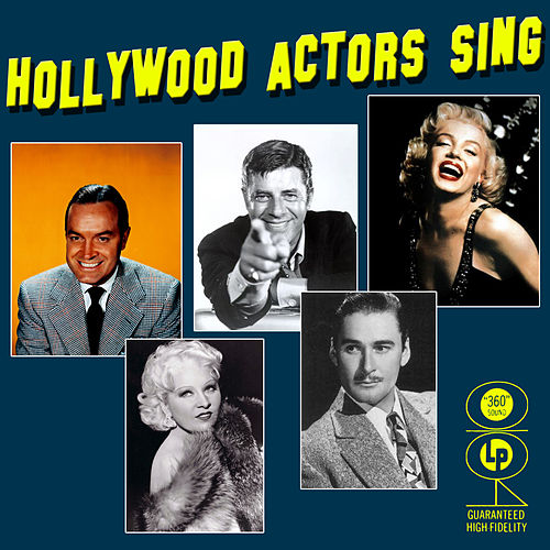 Play & Download Hollywood Actors Sing by Various Artists | Napster