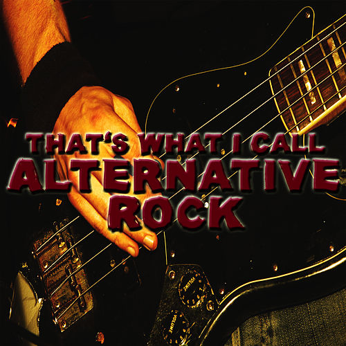 That's What I Call Alternative Rock by Studio All Stars